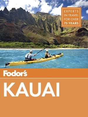 Fodor's Kauai - eBook  -     By: Fodor's