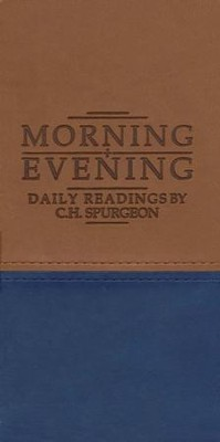 Morning and Evening - Imitation leather (Matte Tan/Blue)   -     By: Charles H. Spurgeon