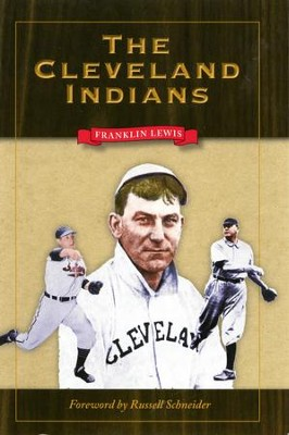 The Cleveland Indians / Digital original - eBook  -     By: Franklin Lewis