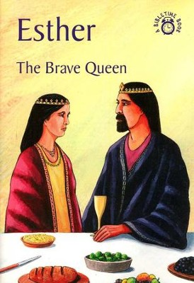 Esther: The Brave Queen, A Bibletime Book   -     By: Carine MacKenzie