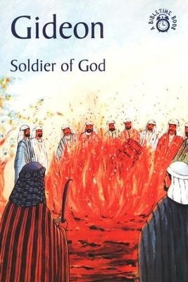 Gideon-Soldier of God: A Bibletime Book   -     By: Carine MacKenzie