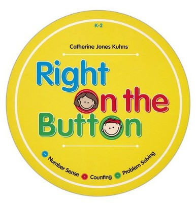 Right on the Button Math Cards, Grades K-2   -     By: Catherine Jones Kuhns