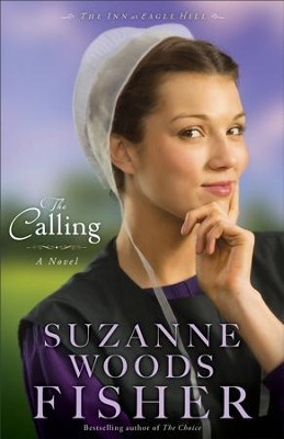 The Calling, Inn at Eagle Hill Series #2 -eBook   -     By: Suzanne Woods Fisher