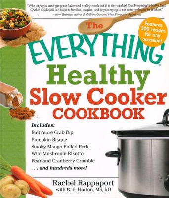The Everything Healthy Slow Cooker Cookbook  -     By: Rachel Rappaport