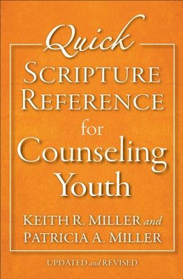 Quick Scripture Reference for Counseling Youth / Revised - eBook  -     By: Keith R. Miller, & Patricia A.