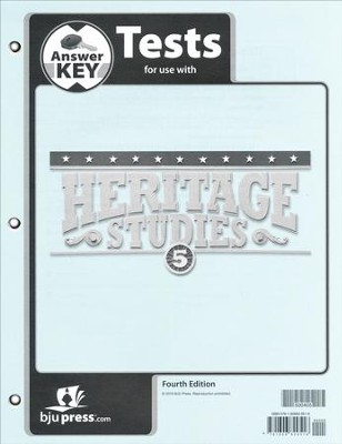 BJU Heritage Studies Grade 5 Tests Packet Answer Key (Fourth  Edition)  -