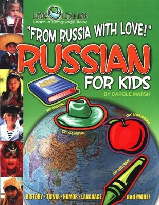 From Russia With Love! Russian for Kids   -     By: Carole Marsh