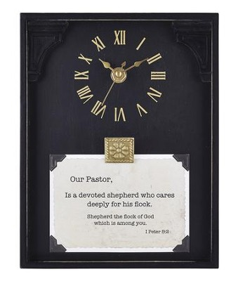Our Pastor, 1 Peter 5:2, Tabletop Clock  -     By: Lea Metts