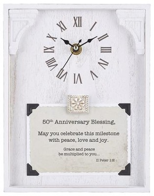 50th Anniversary Blessing, II Peter 1:2, Tabletop Clock  -     By: Lea Metts