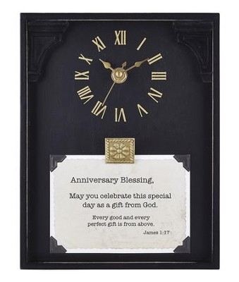 Anniversary Blessing, James 1:17, Tabletop Clock  -     By: Lea Metts