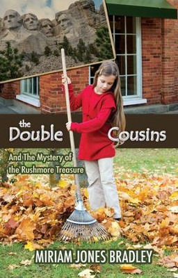 The Double Cousins and the Mystery of the Rushmore Treasure - eBook  -     By: Miriam Jones Bradley