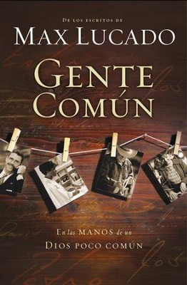 Gente Comon (Cast of Characters) - eBook  -     By: Max Lucado