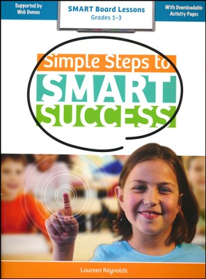 Simple Steps to Smart Success, Grades 1-3   -     By: Lauren Reynolds