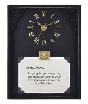 Grandfather, Praying for You Every Day, Tabletop Clock   -     By: Lea Metts