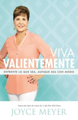 Viva Valientemente - eBook  -     By: Joyce Meyer