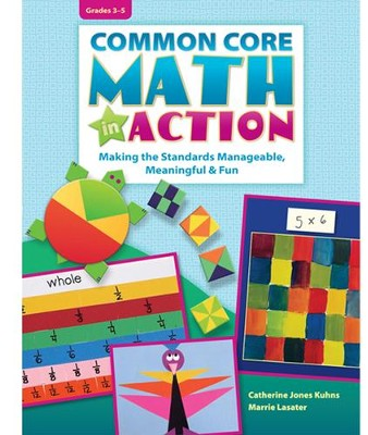 Common Core Math in Action Grades 3-5  -