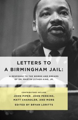 Letters to a Birmingham Jail / New edition - eBook  -     By: Bryan Loritts