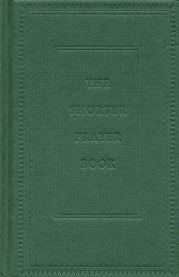 BCP Shorter Prayer Book, green hardcover  -