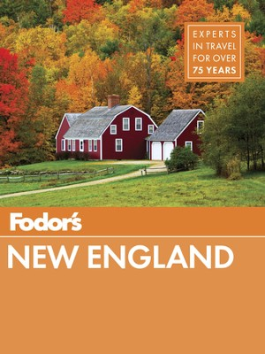 Fodor's New England - eBook  -     By: Fodor's