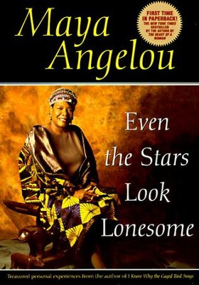 Even the Stars Look Lonesome - eBook  -     By: Maya Angelou