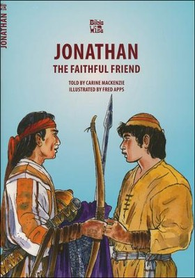 Jonathan the Faithful Friend  -     By: Carine Mackenzie