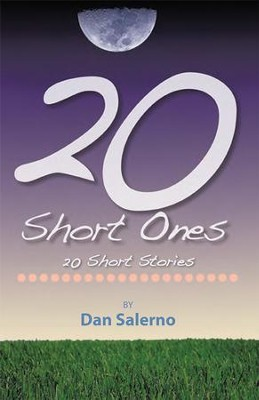 20 Short Ones: 20 Short Stories - eBook  -     By: Dan Salerno