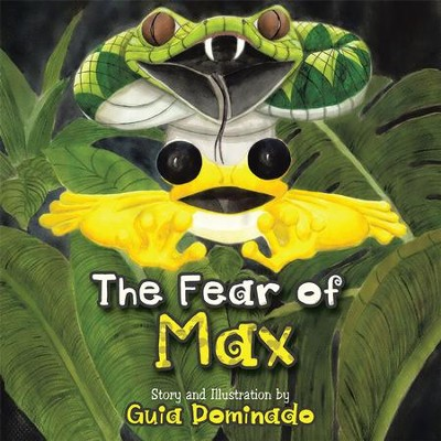 The Fear of Max - eBook  -     By: Guia Dominado