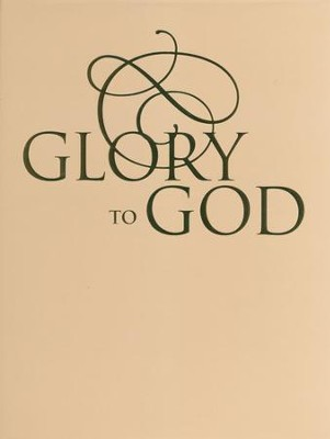 Glory to God (Large Print, Loose-leaf Edition)  -     By: Presbyterian Publishing