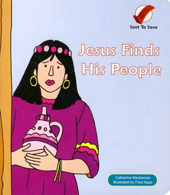 Sent to Save: Jesus Finds His People, Board Book   -     By: Catherine Mackenzie
