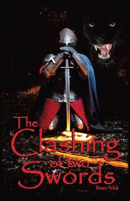 The Clashing of Two SWORDS - eBook  -     By: Renee Fotch
