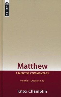 Matthew, Volume 1 (1-12)  -     By: Knox Chamblin