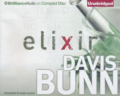 Elixir - unabridged audiobook on CD  -     By: Davis Bunn
