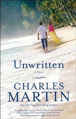 Unwritten   -     By: Charles Martin