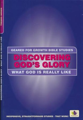Discovering God's Glory: What God Is Really Like  -     By: Leah Cubit