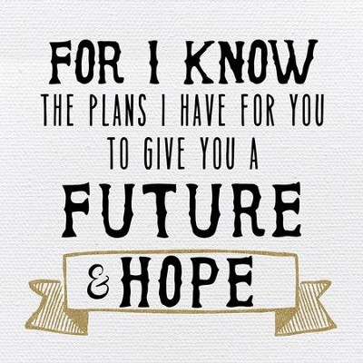 For I Know the Plans I have for You Plaque  -