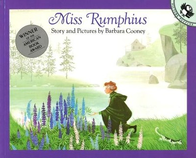 Miss Rumphius  -     By: Barbara Cooney