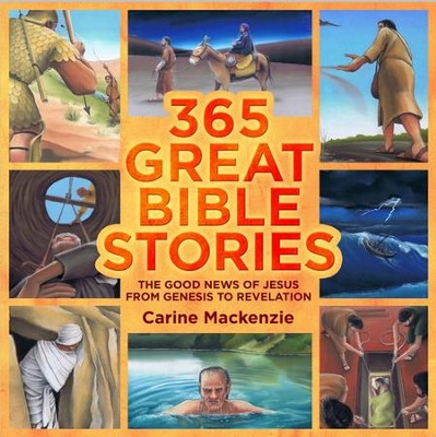 365 Great Bible Stories  -     By: Carine Mackenzie