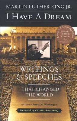 I Have a Dream: Writings and Speeches That Changed the World  -     Edited By: James M. Washington     By: Martin Luther King Jr.