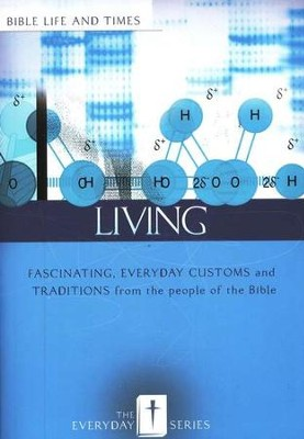 Everyday Living: Bible Life and Times  -