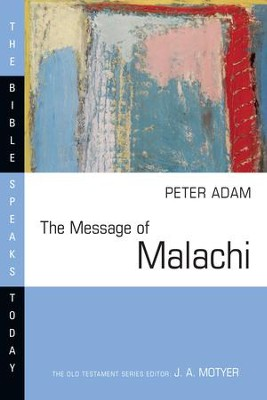 The Message of Malachi - eBook  -     By: Peter Adam