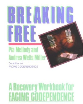Breaking Free   -     By: Pia Mellody