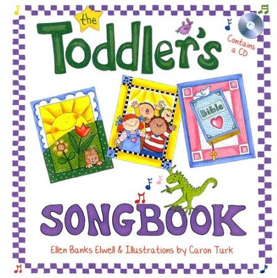 Toddler's Songbook  -     By: Ellen Banks Ellwell, Caron Turk
