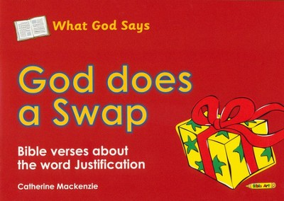 What God Says: God Does a Swap (Justification), Coloring Book  -     By: Catherine Mackenzie