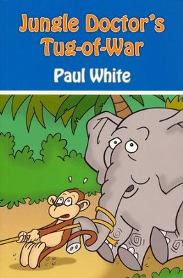 #3: Jungle Doctor's Tug-of-War  -     By: Paul White