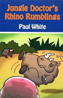 #5: Jungle Doctor's Rhino Rumblings  -     By: Paul White