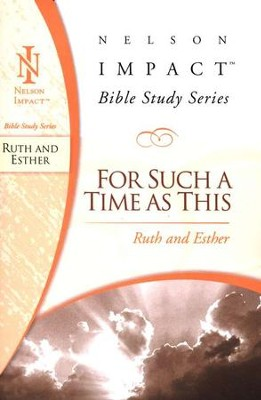 Ruth & Esther, Nelson Impact Bible Study Series   -