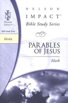 Mark, Nelson Impact Bible Study Series   -