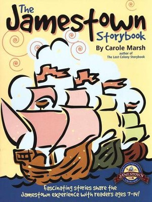 The Jamestown Storybook    -     By: Carole Marsh