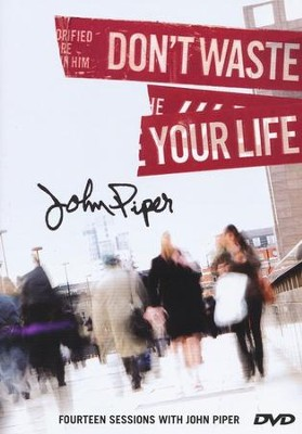 Don't Waste Your Life Group Study Teaching DVD  -     By: John Piper