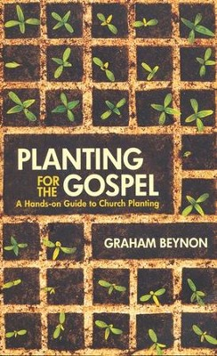 Planting for the Gospel  -     By: Graham Beynon